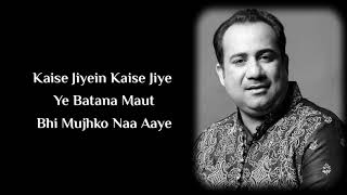 Tere Bina Male LYRICS - Tezz | Rahat Fateh Ali Khan | Tere Bina Tere Bina Dil Naiyo Lagda Full Song
