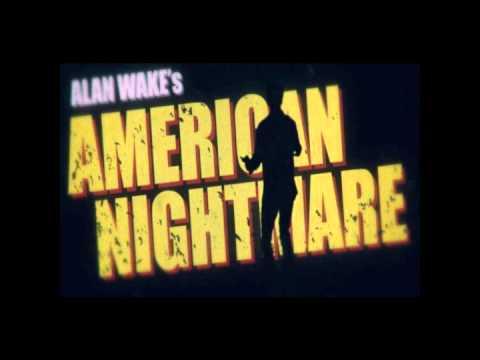 Alan Wake-American Nightmare Soundtrack [Kasabian] #02 (Main Theme)