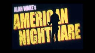 Скачать Alan Wake American Nightmare Soundtrack Kasabian 02 Main Theme