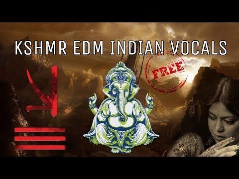 KSHMR EDM INDIAN ETHNIC VOCALS VOL.1 [FREE DOWNLOAD]