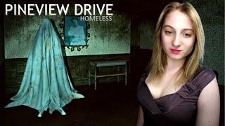 Pineview Drive: Homeless○ХОРРОР НА СТРИМЕ○СТРИМ С ДЕВУШКОЙ○PINEVIEW DRIVE: HOMELESS ПРОХОЖДЕНИЕ #1