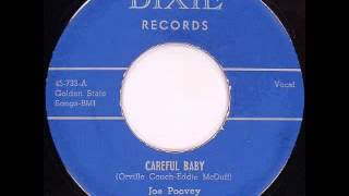 """Groovy"" Joe Poovey  ~  Careful baby"