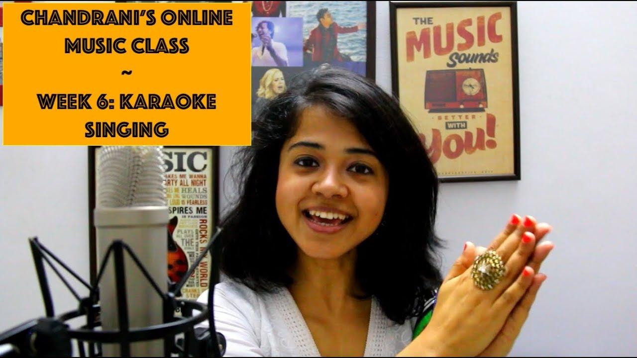 Week 6: Karaoke Singing | Chandrani's Online Music Class