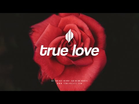 True Love - Romantic Piano Instrumental - R&B Beat