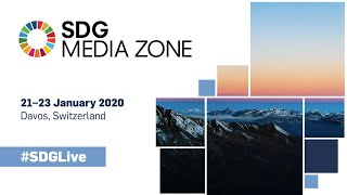 Davos 2020 (Day 1) - SDG Media Zone (21 January, Davos, Switzerland)