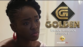 Série - GOLDEN - Bande annonce - Episode 2 - VOSTFR