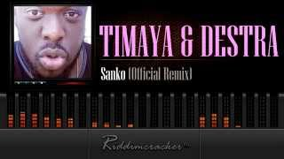 Timaya & Destra - Sanko (Official Remix) [2015 Release]