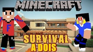 Minecraft NOSSA CASA #02 Survival a Dois YouTube