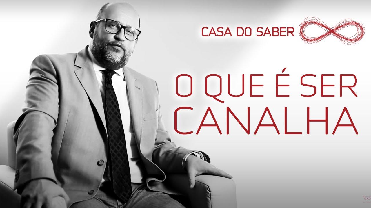 Como Enfrentar Os Canalhas Clóvis De Barros Filho Youtube