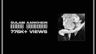 Gulabi Aankhein - The Project Manan Bhardwaj