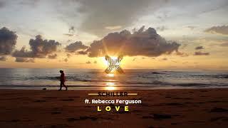 Schiller ft. Rebecca Ferguson - L O V E