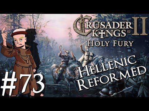 Crusader Kings 2 Holy Fury | By Jupiter | Part 73 | Empire of Greece