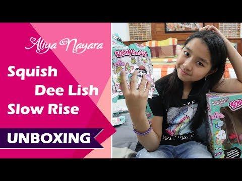 Squish Dee Lish Slow Rise Unboxing | Aliya Nayara Review HD