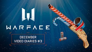 Warface December Video Diaries #3