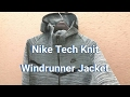 Nike Tech Knit Windrunner Jacket - Fit and Finish - Try On!
