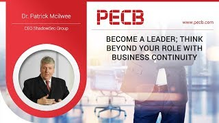 Become a Leader; think beyond your role with Business Continuity