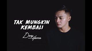 Download Lagu Tak Mungkin Kembali - Dory Harsa [OFFICIAL] mp3