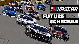 What Nascar's Schedule Should Look Like In 2021