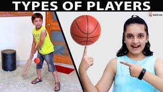 TYPES OF PLAYERS #Fun Types of games kids play | Aayu and Pihu Show