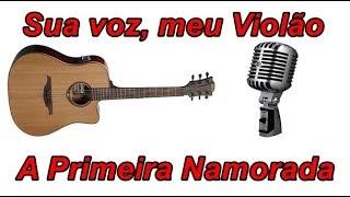 Baixar Sua voz, meu Violão. A Primeira Namorada - Sorriso Maroto. (Karaokê Violão)