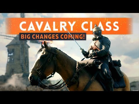 ► BIG CAVALRY CLASS CHANGES COMING! - Battlefield 1 In The Name Of The Tsar DLC (Horse Changes)