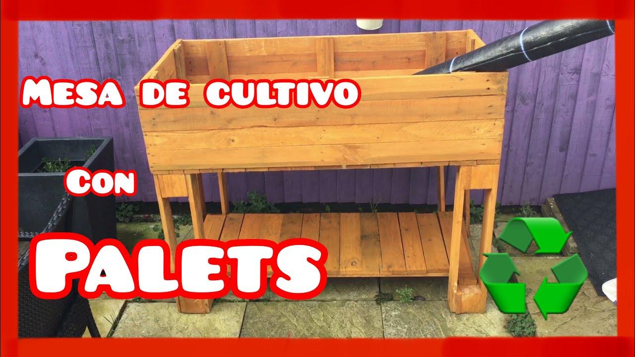 como hacer mesa de cultivo 1 parte youtube