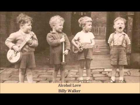 Alcohol Love   Billy Walker
