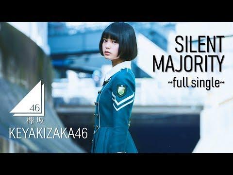 [FULL SINGLE MP3] Keyakizaka46 - Silent Majority