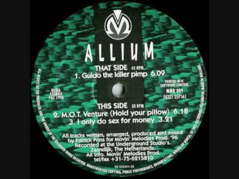 Allium-Guido the killer pimp