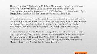 Global and china turbocharger market forecasts 2020 - Research  N Reports
