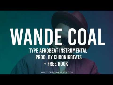 Wande coal type Afrobeat Instrumental For Sale 2017 (SOLD)