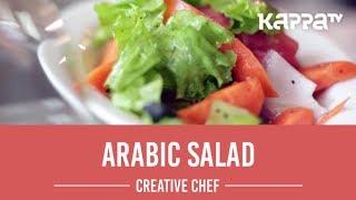 Arabic Salad - Creative Chef - Kappa TV