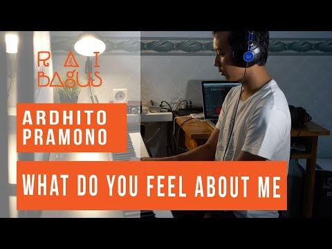 Ardhito Pramono - What Do You Feel About Me Piano Cover
