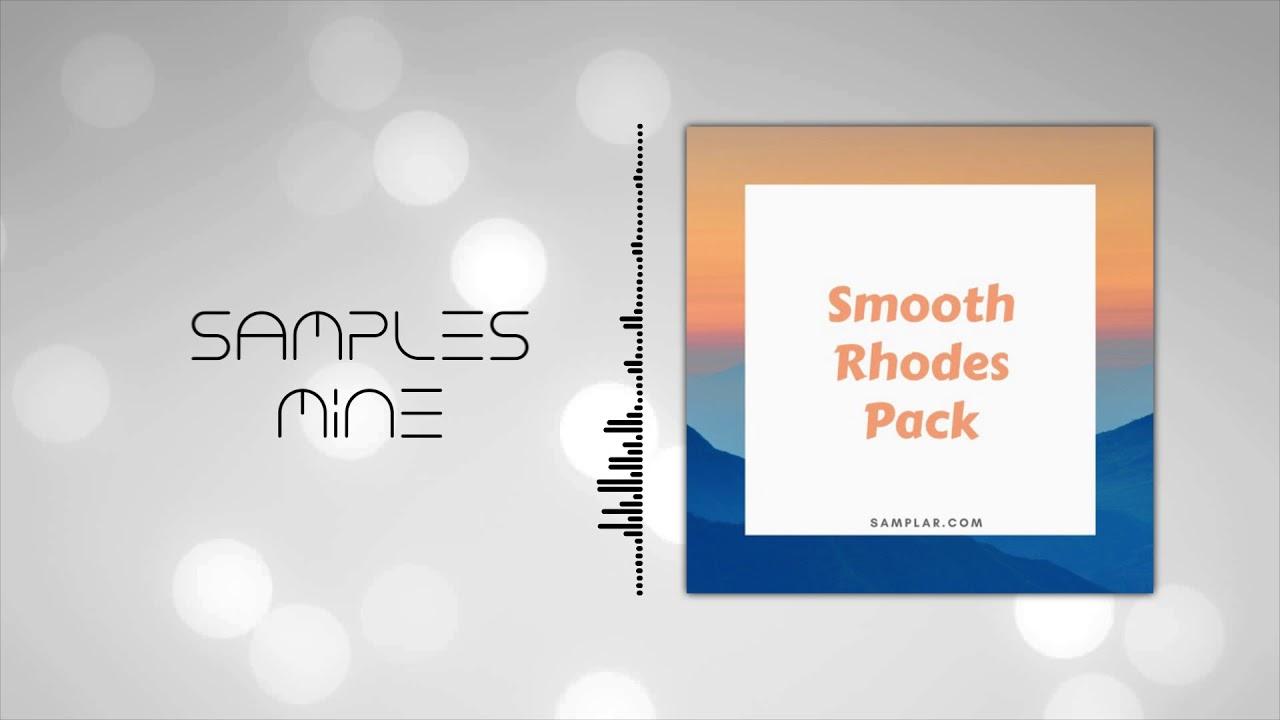 Samplar - Smooth Rhodes Pack [FREE SAMPLE PACK]
