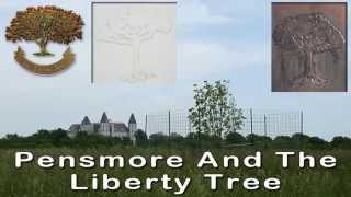 The  Story of The Liberty Tree At Pensmore By Steven T.  Huff