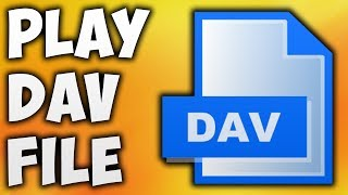How To Play DAV File Online - The Easiest Way To Open DAV File With VLC Media Player