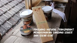 Cara Finishing Natural Kayu Jati Belanda / Pinus