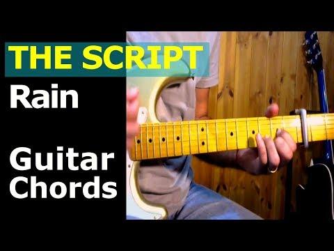 How To Play The Script Rain Guitar Chords Youtube