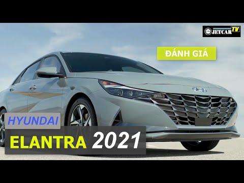 ĐÁNH GIÁ HYUNDAI ELANTRA 2021: SỨC HÚT TỪ SỰ ĐỔI MỚI !