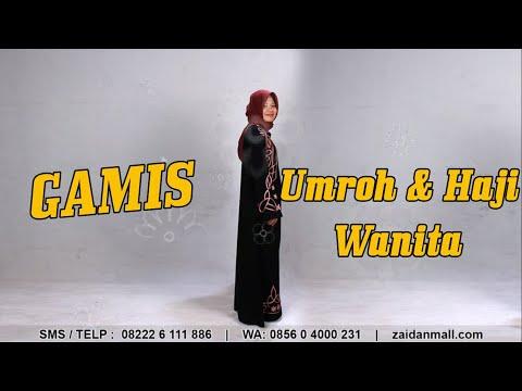 GAMIS HAJI DAN UMROH WANITA | 0856-0400-0231 | ZaidanMall.com