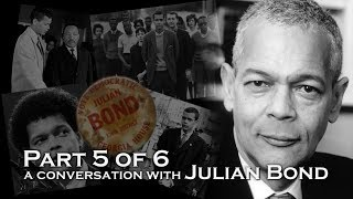 A Conversation with Julian Bond, part 5 of 6