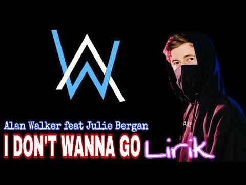 i-don't-wanna-go---alan-walker-feat-julie-bergan---lirik