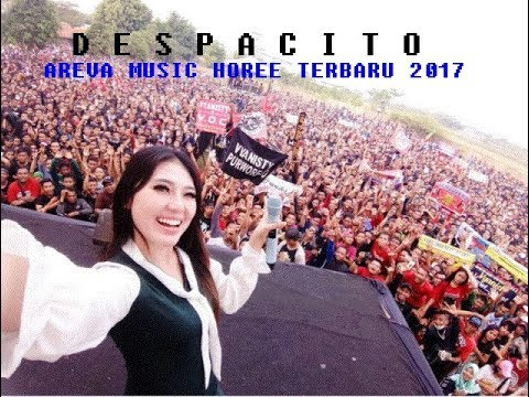DESPACITO   FULL  AREVA  MUSIC  HOREEE  TERBARU  2017