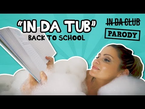 """In the Tub"" Back to School — 50 Cent - In Da Club Parody"
