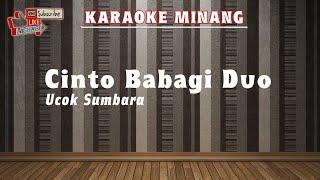 Karaoke Minang | Karaoke CINTO BABAGI DUO | Versi Ratu Sikumbang