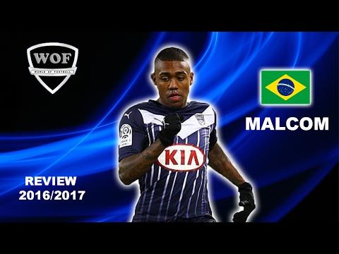 MALCOM   Bordeaux   Goals, Skills, Assists   2016/2017 (HD)