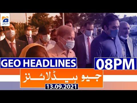 Geo Headlines 08 PM   13th September 2021