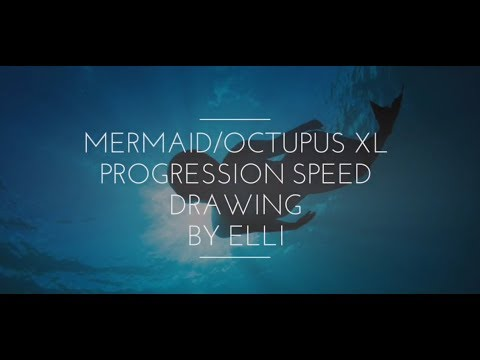 Mermaid/ Octupus XL Episode Speed Drawing  (Song credits in the description)