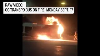 RAW VIDEO: OC transpo bus on fire