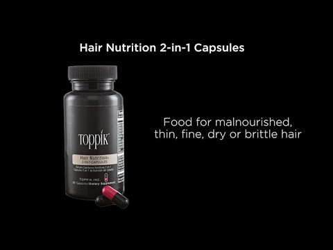 How to Get Thicker Hair with Toppik Hair Nutrition 2-in-1 Capsules